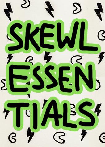 Skewl Essentials