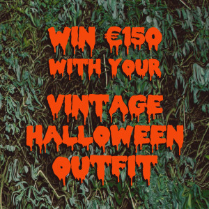 Win €150 with your vintage Halloween outfit